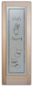 Happy Chef Pantry Door with Etched Glass